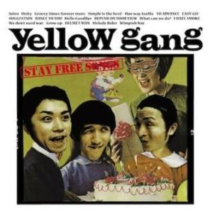Yellow Gang - 2011 - Stay Free Songs