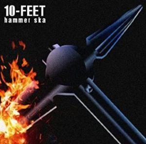 10-Feet - 2010.09.08 - Hammer Ska (Single)