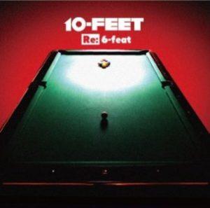 10-Feet - 2014.06.18 - Re 6-Feat