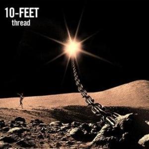 10-Feet - 2012.09.19 - Thread