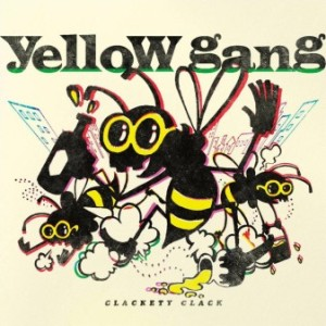 Yellow Gang - 2020 - Clackety Clack