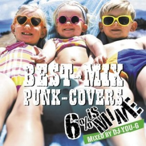6% is MINE - 2012 - Best-Mix Punk-Covers