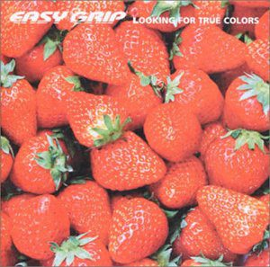 Easy Grip - 1999.08.21 - Looking For True Colors (EP)