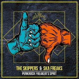 Ska Freaks & The Skippers - 2019 - Punkrock Freakers Spirit (Split)