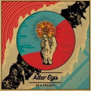 Ska Freaks - 2020 - Alter Ego