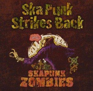 Ryoji & Ska Punk Zombies - 2015 - Ska Punk Strikes Back!!