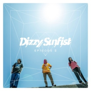 Dizzy Sunfist - 2020 - Episode II (EP)