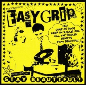 Easy Grip - 2008.08.20 - Stay Beautiful!