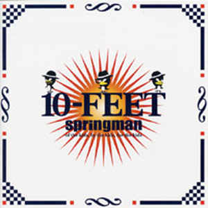 10-Feet - 2002.04.12 - Springman