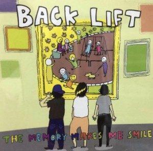 BACK LIFT - 2010.08.04 - The Memory Makes Me Smile