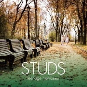 Studs - 2009 - Teenage Memories