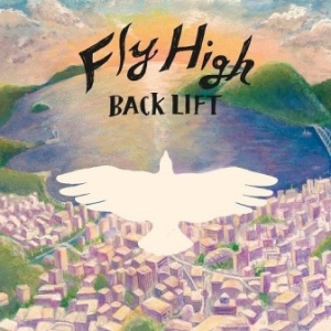 BACK LIFT - 2015.10.07 - Fly High