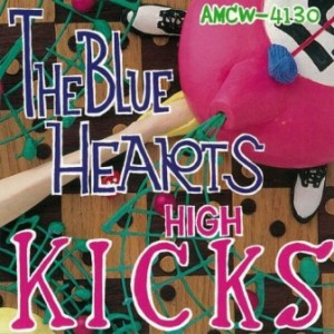 The Blue Hearts - 1991.12.21 - High Kicks