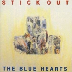 The Blue Hearts - 1993.02.10 - STICK OUT
