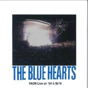 The Blue Hearts - 1997.11.27 - Yaon Live on '94 6.18/19