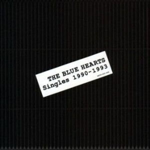 The Blue Hearts - 1999.11.25 - SINGLES 1990-1993