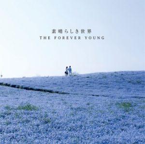 The Forever Young - 2015.11.11 - Subarashikisekai ~素晴らしき世界~ [Single]