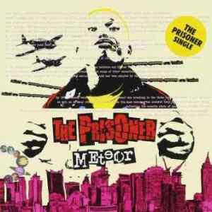 The Prisoner - 2014 - Meteor (Single)