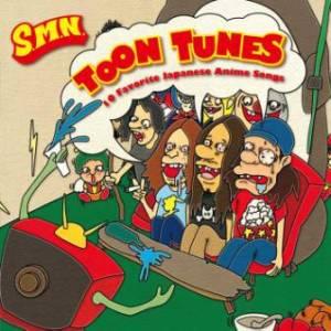 S.M.N. - 2014 - TOON TUNES -10 Favorite Japanese Anime Songs