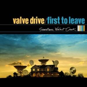 Valve Drive - 2008 - Sometimes,Walnut Creek