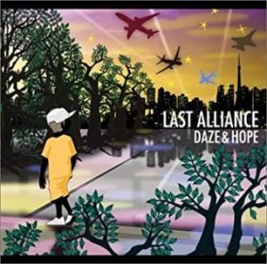 Last Alliance - 2006 - Daze & Hope