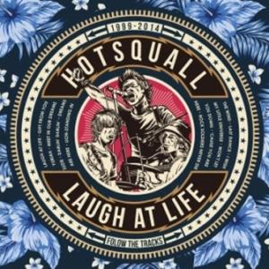 Hotsquall - 2014 - Laugh At Life
