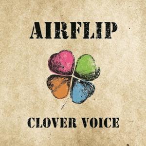 AIRFLIP - 2018 - Clover Voice(EP)