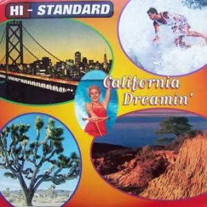 Hi-Standard - 1996 - California Dreamin