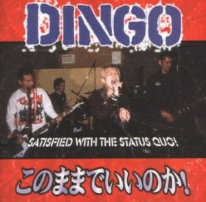 Dingo - 2002 - Satisfied With The Status Quo