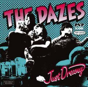 The Dazes - 2005 - Just Dreamy Plus (Single)