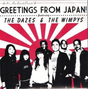 The Dazes & The Wimpys - 2009 - Greetings From Japan! (Split)