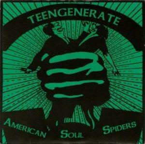Teengenerate & American Soul Spiders - 1993 - Split