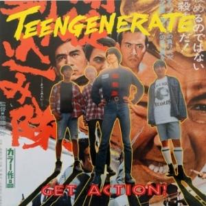Teengenerate - 1994 - Get Action!