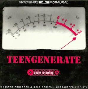 Teengenerate - 1993 - Audio Recording
