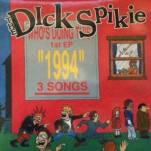 The Dick Spikie - 1994 - Who's Doing This (EP)