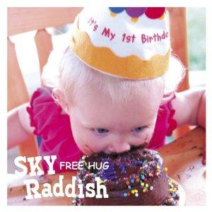 SKY Raddish - 2010.09.22 - Free Hug