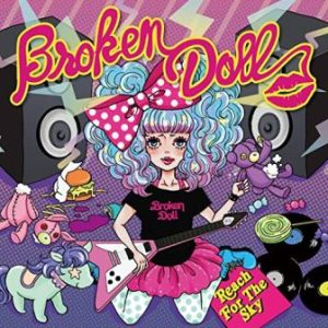 Broken Doll - 2012 - Reach For The Sky