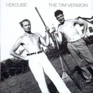 I Excuse & The Tim Version - 2005 - Split