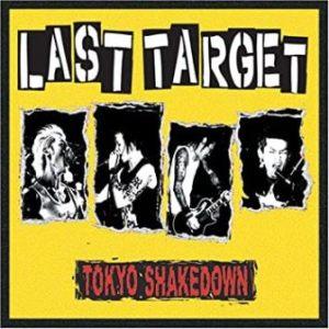 Last Target - 2007 - Tokyo Shakedown