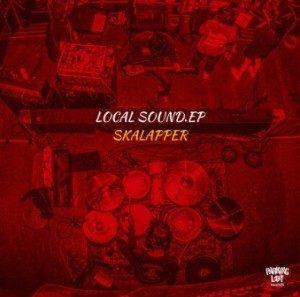 Skalapper - 2021 - Local Sound EP