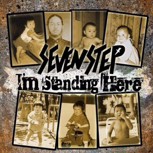 Seven Step - 2013 - I'm Standing Here [EP]