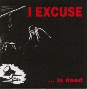 I Excuse - 2003 - ...Is Dead