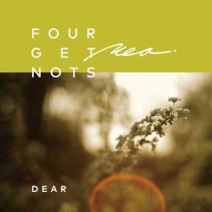 Four Get Me A Nots - 2021 - Dear