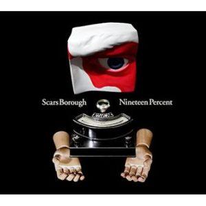 Scars Borough - 2013 - Ninteen Percent