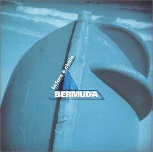 Bermuda - 2001 - Before A Chain