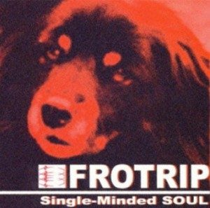 Frotrip - 1999 - Single-Minded Soulrar