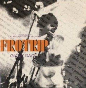 Frotrip - 2002 - Glory Days