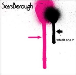 Scars Borough - 2011 - Which One