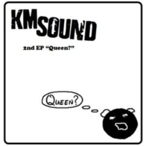 KM Sound - 2012 - Queen (EP)