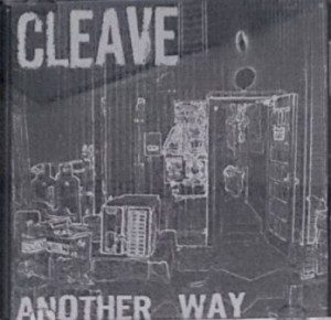 Cleave - 2004 - Another Way